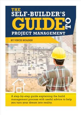 The Self-Builder's Guide to Project Management