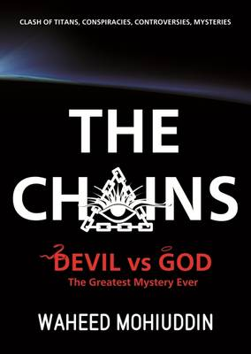 The Chains: Devil vs God, the Greatest Mystery Ever