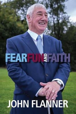 Fear Fun & Faith: The Remarkable Story of a Diversity Award Winner