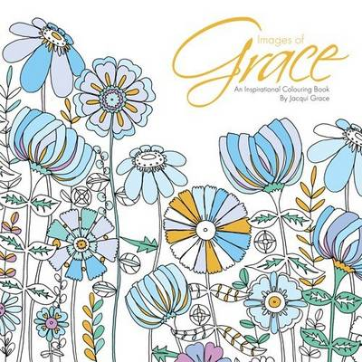 Images of Grace: An Inspirational Colouring Book