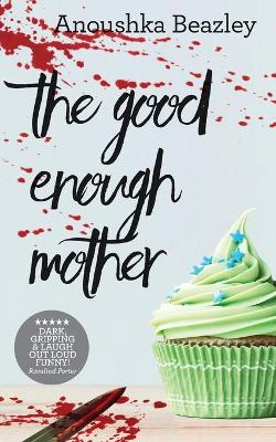 The Good-Enough Mother