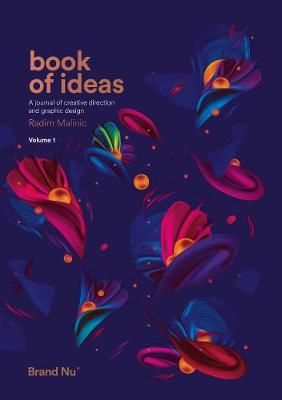 Book of Ideas: A Journal of Creative Direction and Graphic Design - Volume 1: 1
