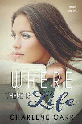 Where There Is Life