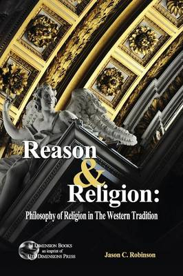 Reason & Religion : Philosophy of Religion in the Western Tradition