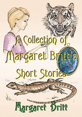A Collection of Margaret Britt's Short Stories