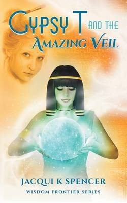 Gypsy T and the Amazing Veil