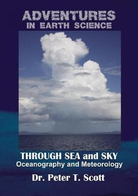 Through Sea and Sky: Oceanography and Meteorology