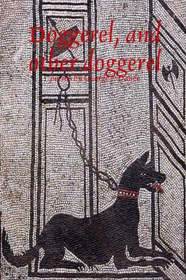Doggerel, and Other Doggerel