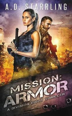 Mission: Armor: A Division Eight Thriller