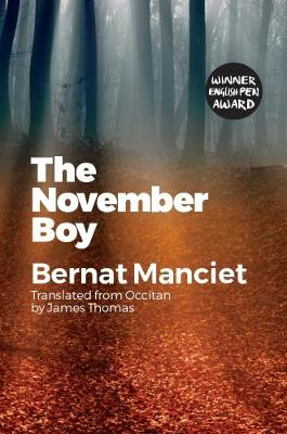 The The November Boy: Translated from Occitan by James Thomas