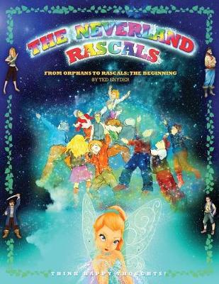 The Neverland Rascals: From Orphans to Rascals