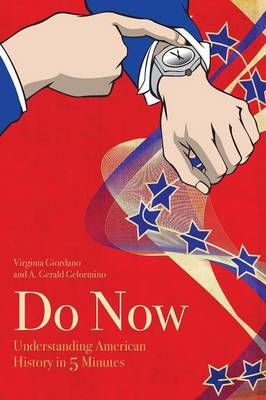 Do Now: American History in 5 Minutes (1861-2016)