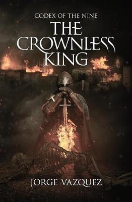 Codex of the Nine: The Crownless King