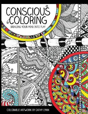 Conscious Coloring: Bringing Your Mind Into Play