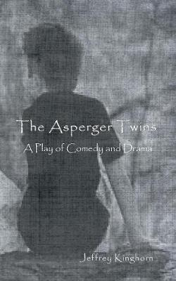 The Asperger Twins a Play