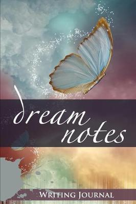 Dream Notes: Writing Journal