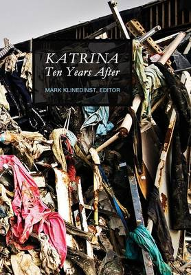 Katrina Ten Years After (New)