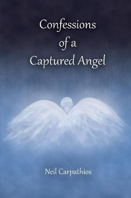 Confessions of a Captured Angel