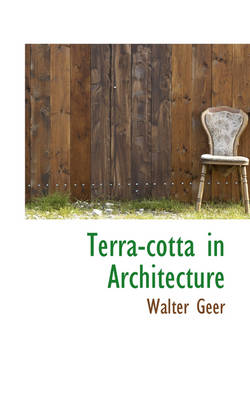 Terra-Cotta in Architecture