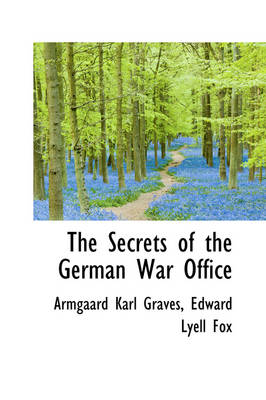 The Secrets of the German War Office