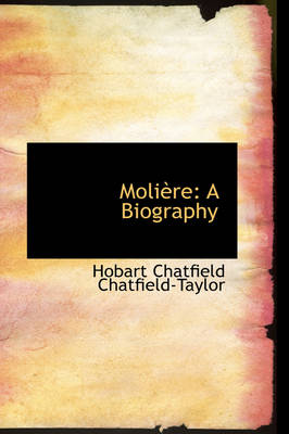 Moliere: A Biography