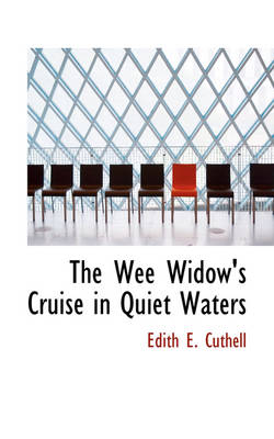 The Wee Widow's Cruise in Quiet Waters