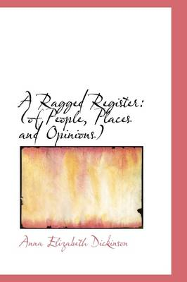 A Ragged Register: Of People, Places and Opinions