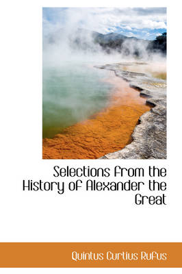 Selections from the History of Alexander the Great