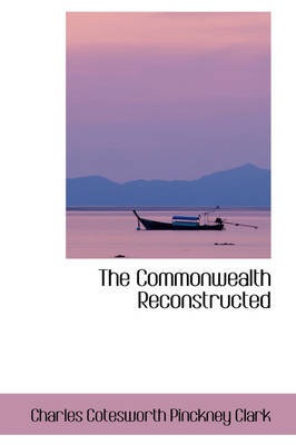 The Commonwealth Reconstructed