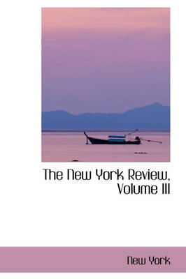The New York Review, Volume III