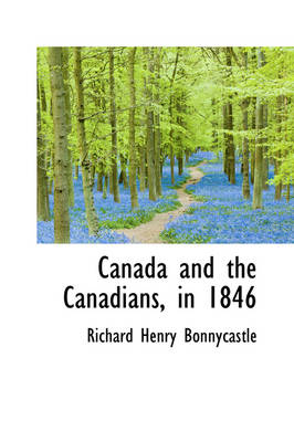 Canada and the Canadians, in 1846