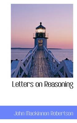 Letters on Reasoning