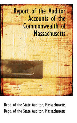 Report of the Auditor Accounts of the Commonwealth of Massachusetts