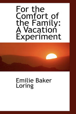 For the Comfort of the Family: A Vacation Experiment