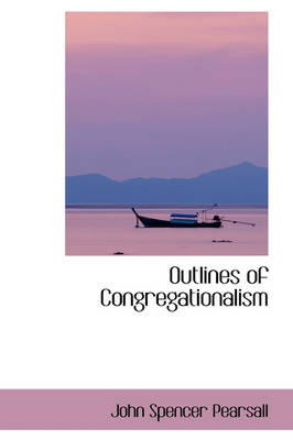 Outlines of Congregationalism