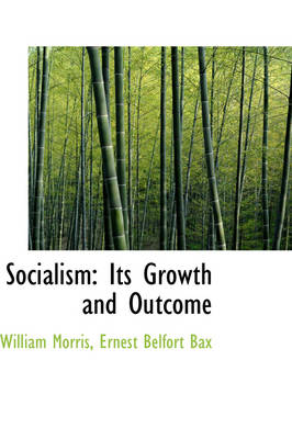 Socialism: Its Growth and Outcome