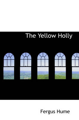 The Yellow Holly