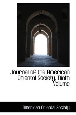 Journal of the American Oriental Society, Ninth Volume