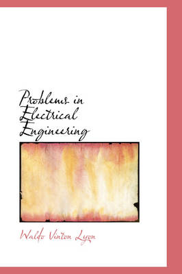 Problems in Electrical Engineering