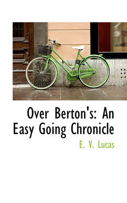 Over Berton's: An Easy Going Chronicle
