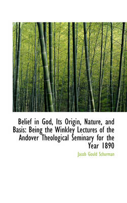 Belief in God, Its Origin, Nature, and Basis