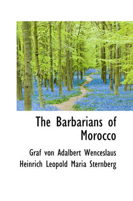 The Barbarians of Morocco