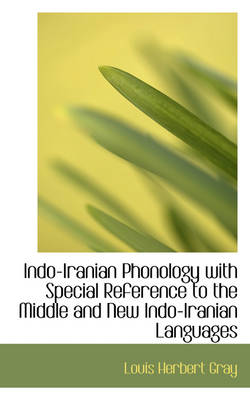 Indo-Iranian Phonology with Special Reference to the Middle and New Indo-Iranian Languages