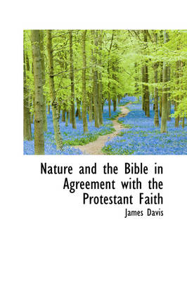 Nature and the Bible in Agreement with the Protestant Faith