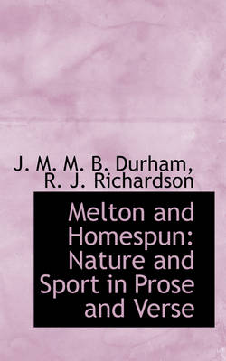 Melton and Homespun: Nature and Sport in Prose and Verse