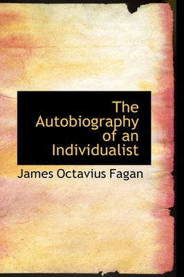 The Autobiography of an Individualist
