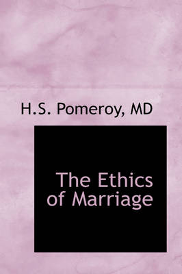 The Ethics of Marriage