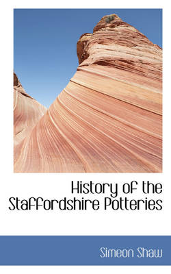 History of the Staffordshire Potteries
