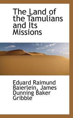 The Land of the Tamulians and Its Missions