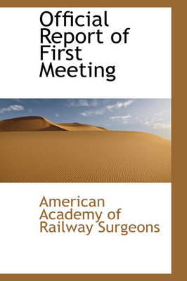 Official Report of First Meeting
